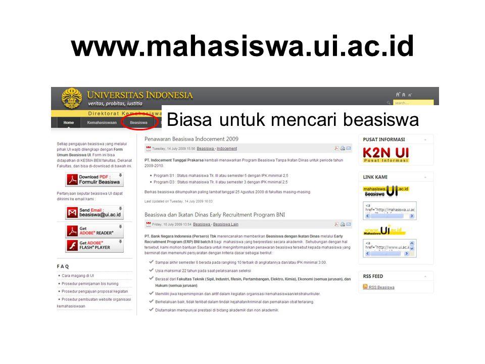 www.mahasiswa.ui.ac.id Biasa untuk mencari beasiswa