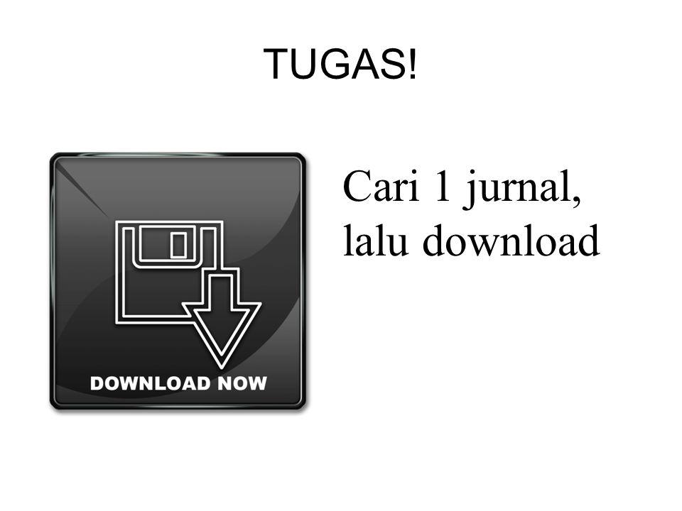 TUGAS! Cari 1 jurnal, lalu download