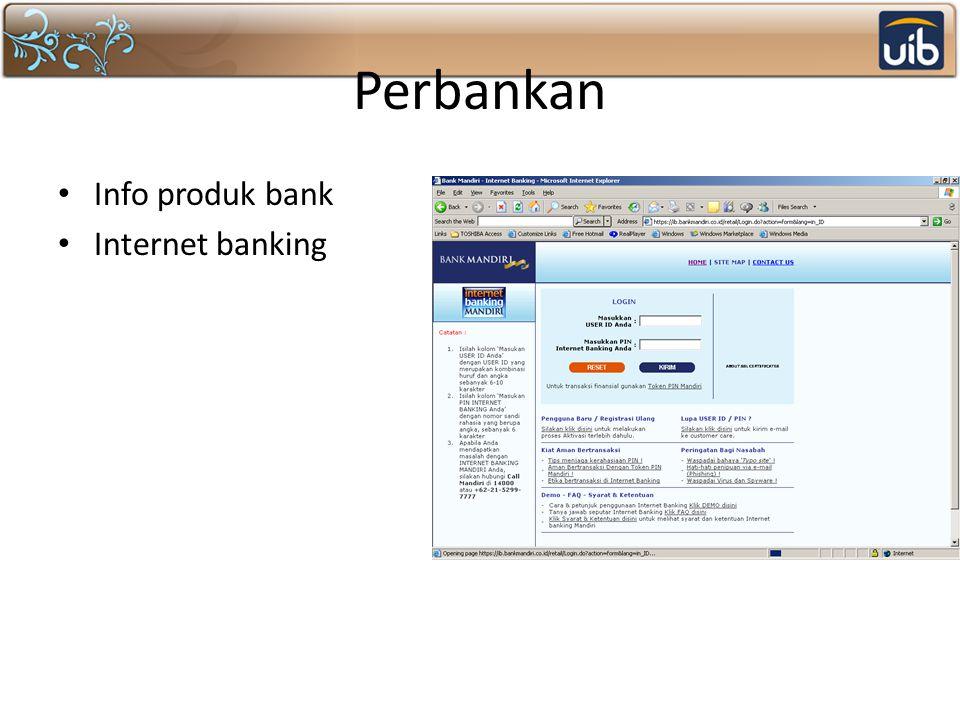 Perbankan Info produk bank Internet banking