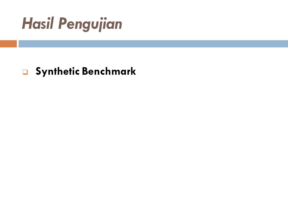  Synthetic Benchmark Hasil Pengujian