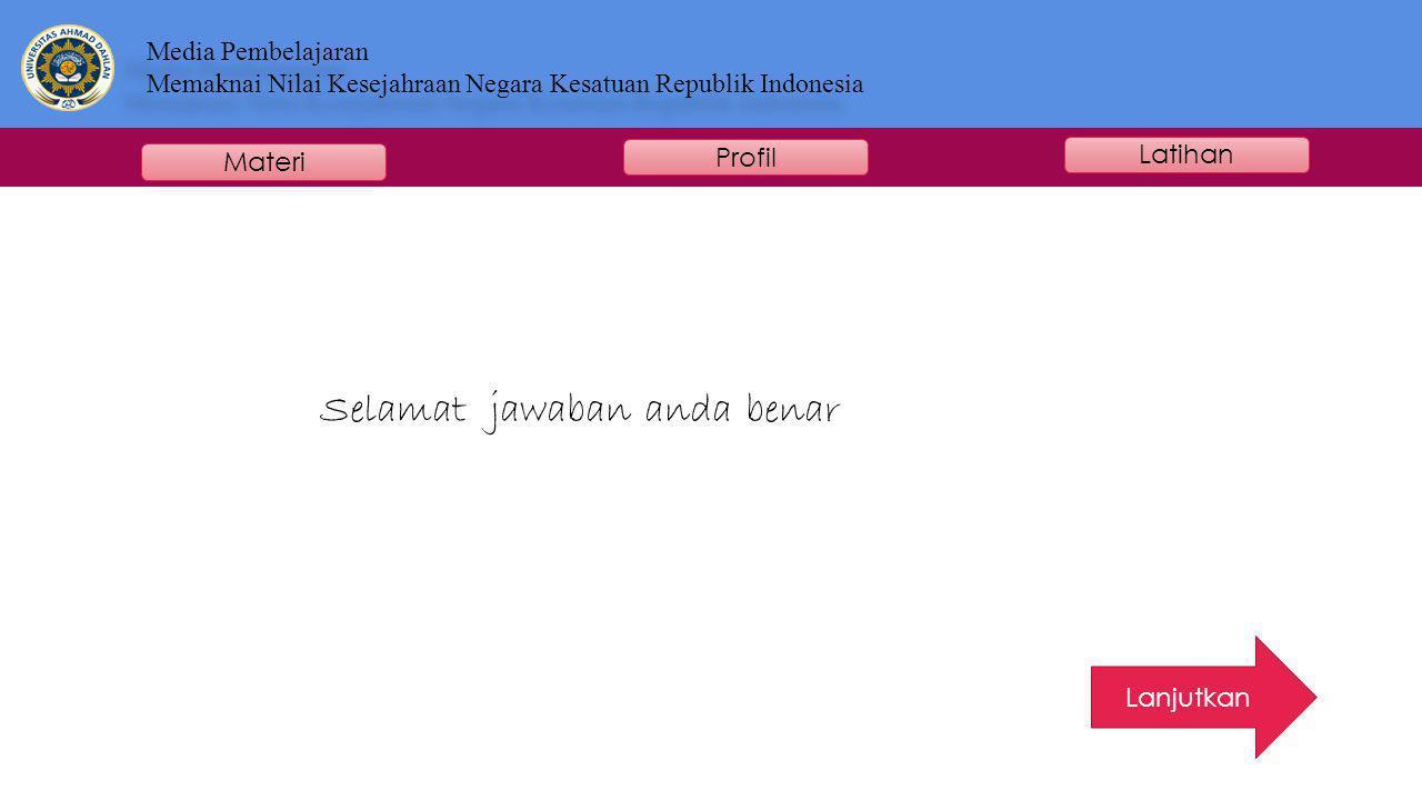 Media Pembelajaran Memaknai Nilai Kesejahraan Negara Kesatuan Republik Indonesia Media Pembelajaran Memaknai Nilai Kesejahraan Negara Kesatuan Republi