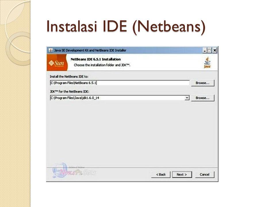 Instalasi IDE (Netbeans)