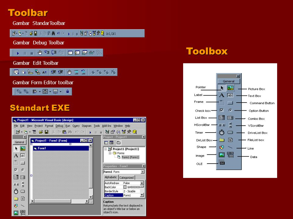 Menyimpan Project Langkah-langkah menyimpan: Pada menu File, klik perintah Save Project kemudian akan muncul Kotak dialog File Project Melalui kotak dialog tersebut dapat menyimpan program Visual Basic tersebut.