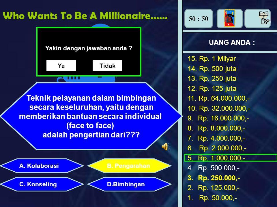 Who Wants To Be A Millionaire…… UANG ANDA : Perhiasan apa yang dipasang di tangan adalah : Yakin dengan jawaban anda ? YaTidak 15. Rp. 1 Milyar 14. Rp