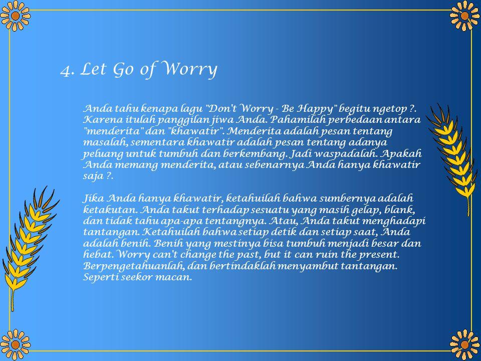 Anda tahu kenapa lagu Don t Worry - Be Happy begitu ngetop ?.
