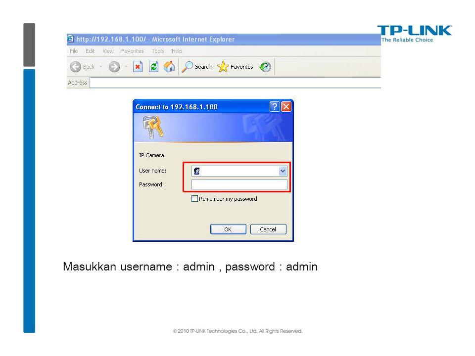 Masukkan username : admin, password : admin
