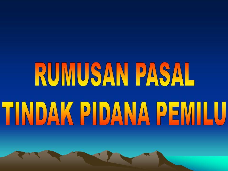 1.PASAL 84 AYAT ( 6 ) - MENGHINA AGAMA, SUKU, RAS, GOLONGAN - MENGANCAM MELAKUKAN KEKERASAN ATAU MENGANJURKAN MENGGUNAKAN KEKERASAN (PASAL 335 KUHP) - MENCURI / MENGHILANGKAN ALAT PERAGA KAMPANYE PESERTA PEMILU (PASAL 480, PASAL 362, 363 KUHP) - MEMBAWA ATAU MENGGUNAKAN TANDA GAMBAR ATAU ATRIBUT SELAIN TANDA GAMBAR PESERTA PEMILU - MONEY POLITIK 2.PASAL 84 AYAT ( 2 ) - LARANGAN KAMPANYE KEPADA T N I / POLRI, P N S, HAKIM, B P K, GUBERNUR/ DEPUTI GUBERNUR SENIOR / DEPUTI GUBERNUR, PEJABAT BUMN / BUMD, PERANGKAT DESA, WARGA NEGARA YG TIDAK MEMILIKI HAK PILIH.