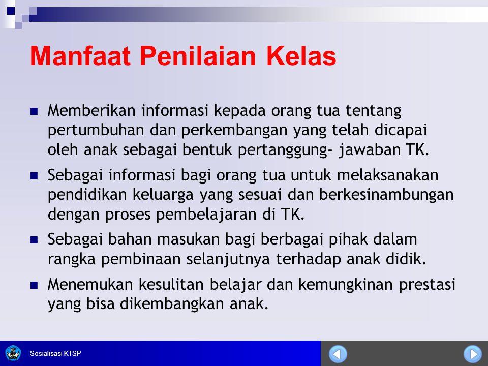 Sosialisasi KTSP Prinsip-prinsip Penilaian Kelas 1.