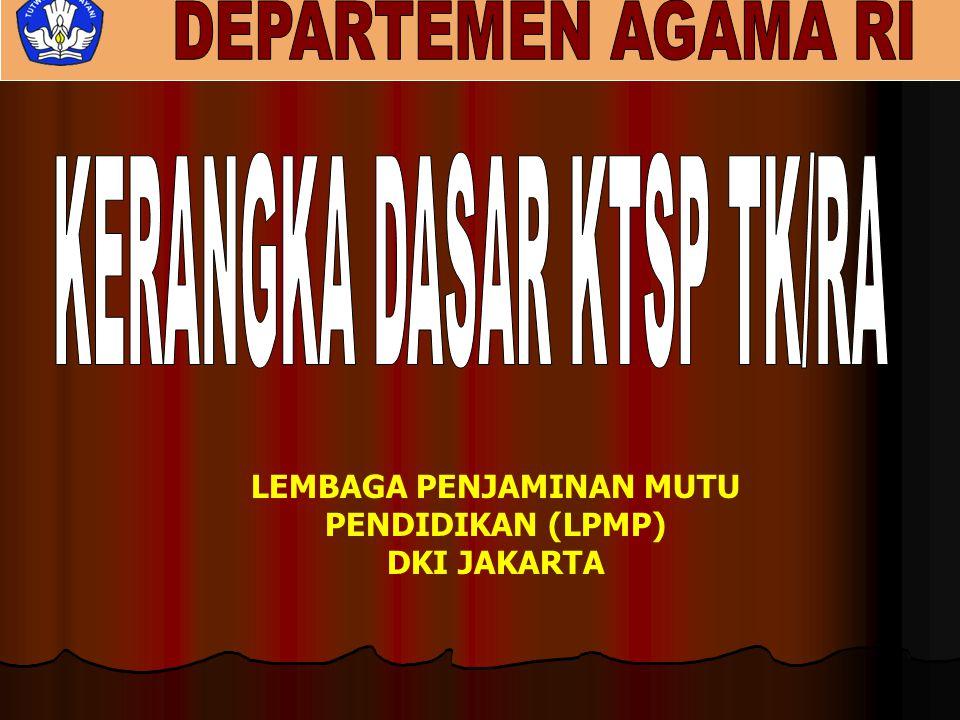 LEMBAGA PENJAMINAN MUTU PENDIDIKAN (LPMP) DKI JAKARTA