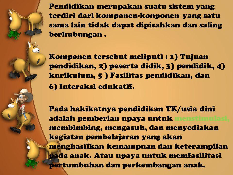 Keg.2 Hakikat Pembelajaran di Taman Kanak-kanak.