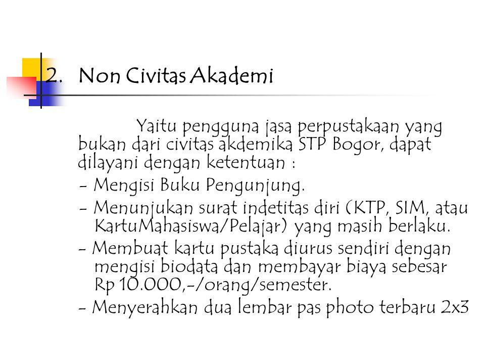 C. Keanggotaan 1.Civitas akademika Yang dapat menjadi anggota perpustakaan yaitu semua civitas akademika (Mahasiswa, Dosen, dan Karyawan) STP Jurluhka