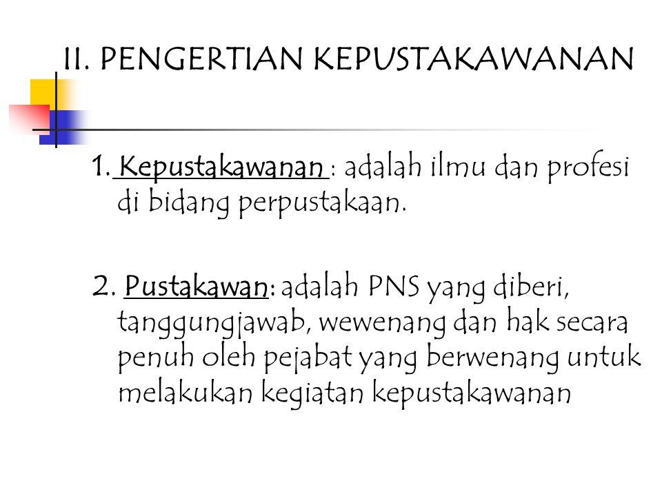 I.PENDAHULUAN Untuk memperoleh gambaran lengkap perpustakaan STP Jurluhkan Bogor, ada Beberapa bagian yang dipahami dan dikelola perpustakaan, sebagai