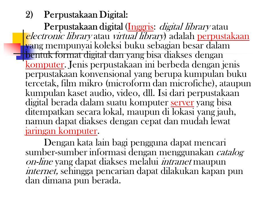 VI. OTOMASI PERPUSTAKAAN: 1. Pengertian Penerapan teknologi informasi dan komunikasi dalam perpustakaan digunakan sebagai: 1) Otomasi Perpustakaan: Si