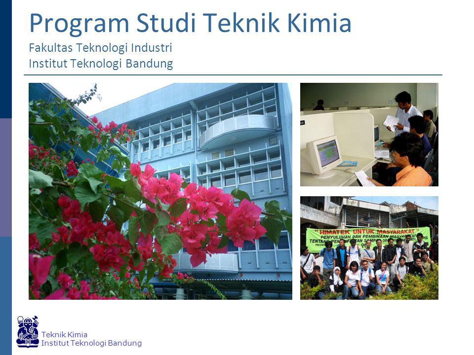 Teknik Kimia Institut Teknologi Bandung Program Studi Teknik Kimia Fakultas Teknologi Industri Institut Teknologi Bandung