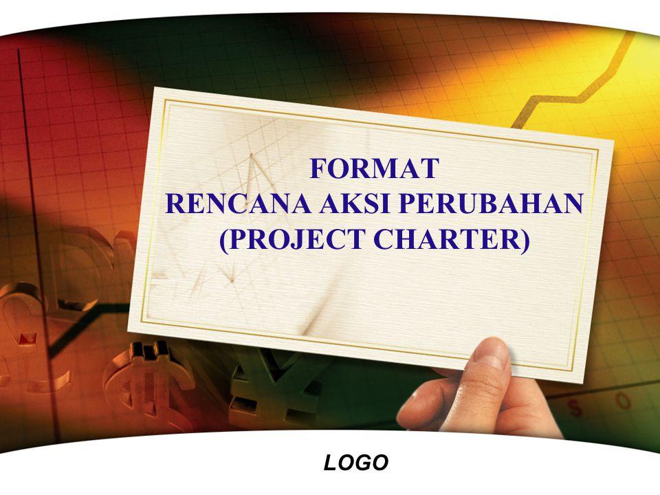 LOGO FORMAT RENCANA AKSI PERUBAHAN (PROJECT CHARTER)