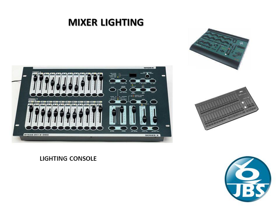 MIXER LIGHTING LIGHTING CONSOLE