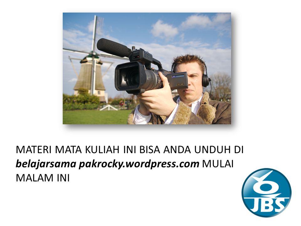 MATERI MATA KULIAH INI BISA ANDA UNDUH DI belajarsama pakrocky.wordpress.com MULAI MALAM INI