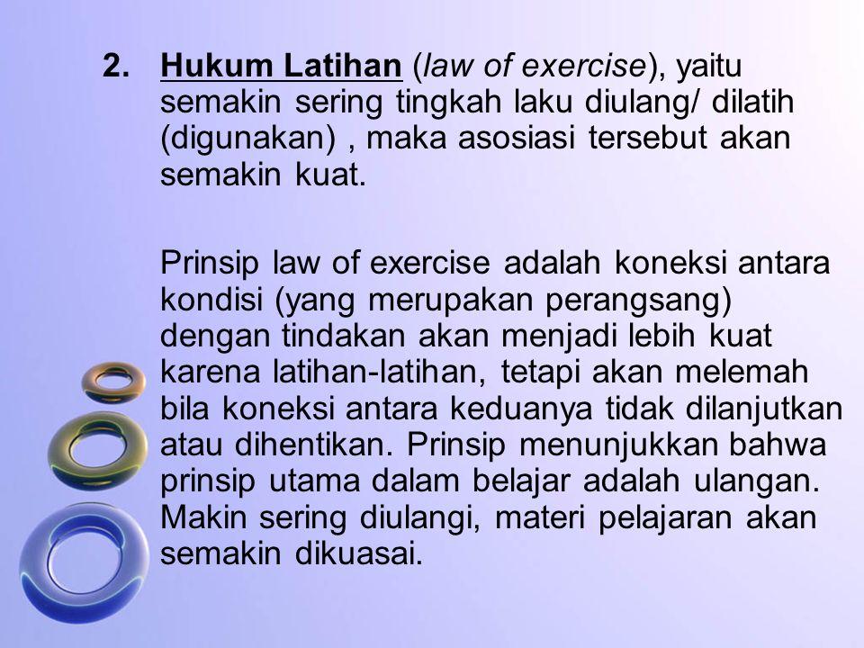 Masalah pertama hukum law of readiness adalah jika kecenderungan bertindak dan orang melakukannya, maka ia akan merasa puas. Akibatnya, ia tak akan me