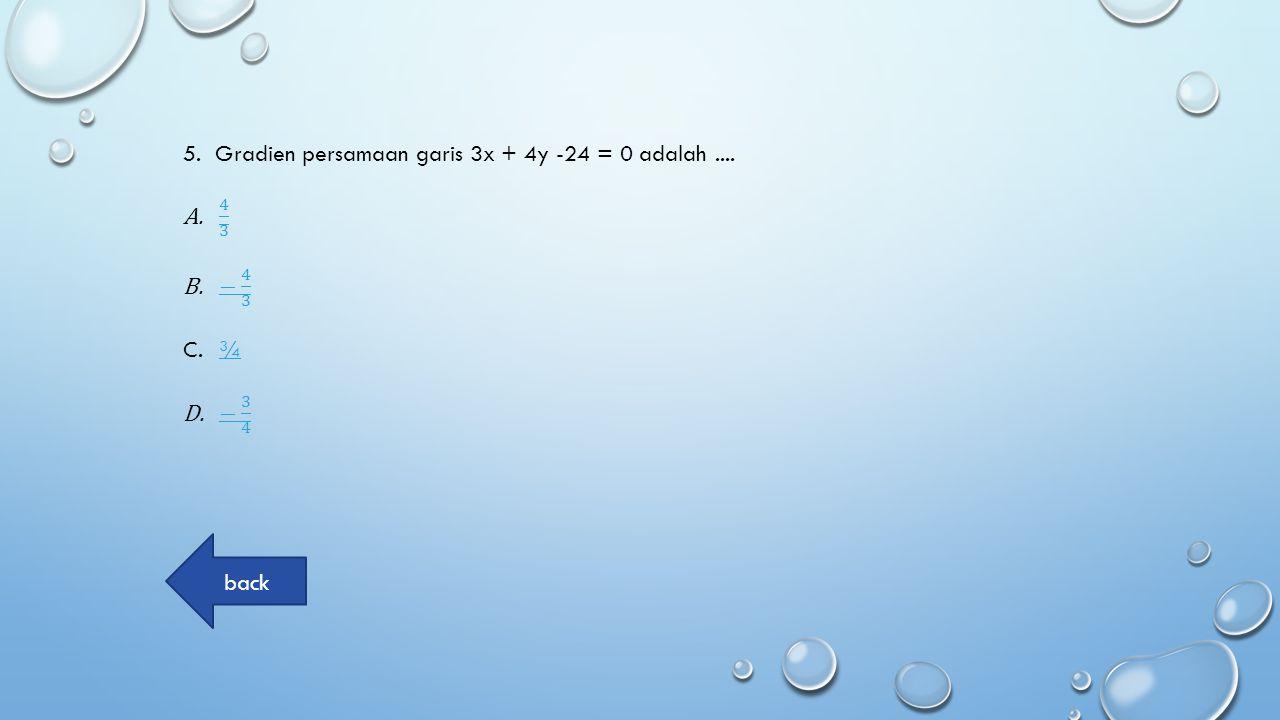 Tujuan Pembelajaran 1.Siswa dapat menentukan persamaan garis melalui sebuah titik (x 1,y 1 ) dan bergradien m 2.Siswa dapat menentukan persamaan garis melalui dua titik (x 1,y 1 ) dan titik (x 2,y 2 ) 3.Siswa dapat menentukan persamaan garis melalui titik potong sumbu x dan sumbu y
