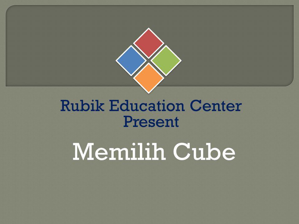 Rubik Education Center Present Memilih Cube