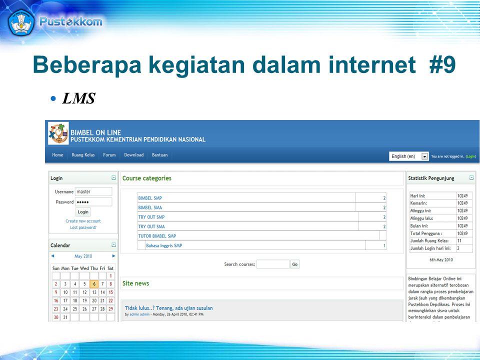 Beberapa kegiatan dalam internet #9 LMS