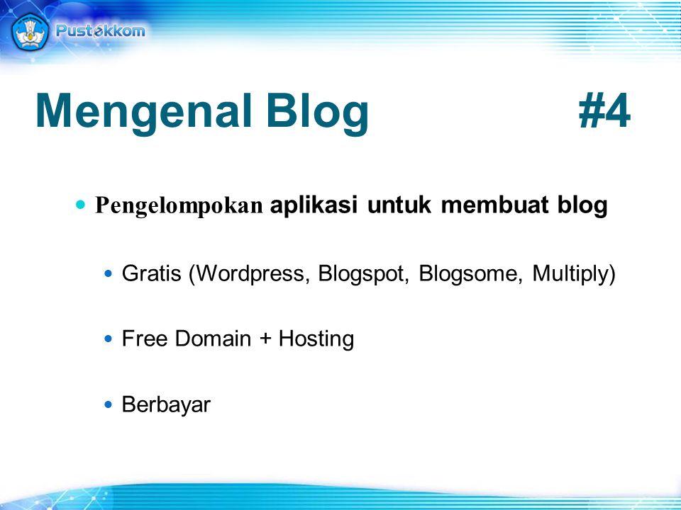 Mengenal Blog#4 Pengelompokan aplikasi untuk membuat blog Gratis (Wordpress, Blogspot, Blogsome, Multiply) Free Domain + Hosting Berbayar