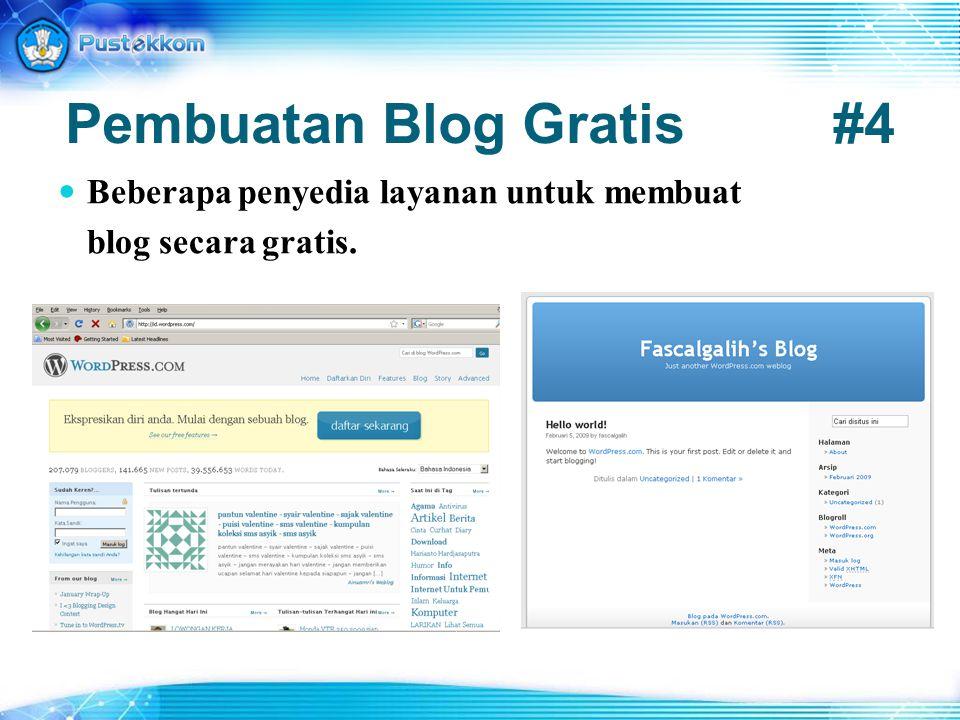 Pembuatan Blog Gratis#4 Beberapa penyedia layanan untuk membuat blog secara gratis.