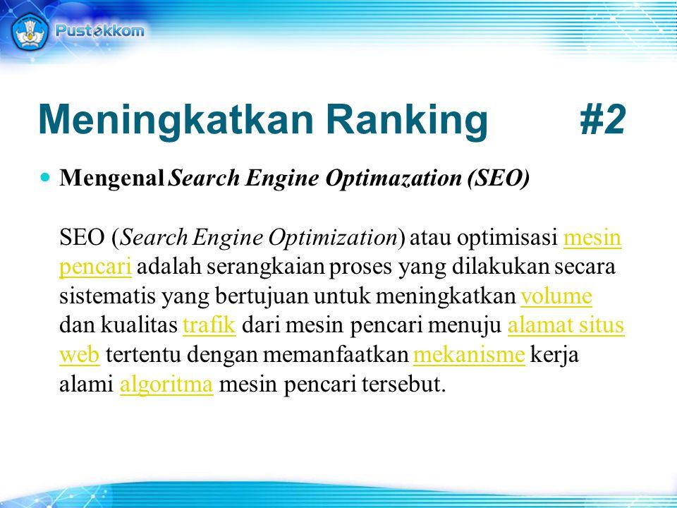 Mengenal Search Engine Optimazation (SEO) SEO (Search Engine Optimization) atau optimisasi mesin pencari adalah serangkaian proses yang dilakukan seca
