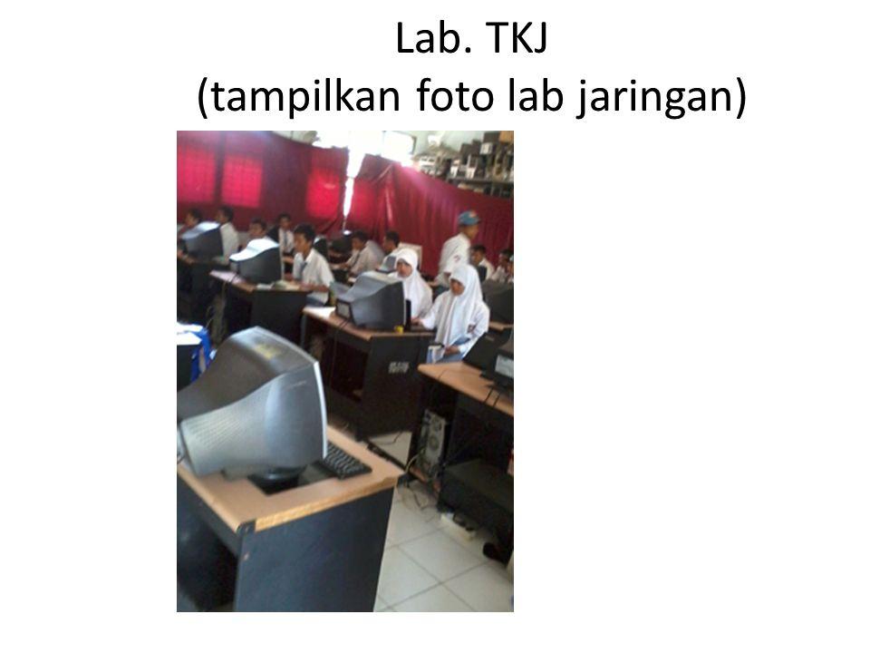 Lab. TKJ (tampilkan foto lab jaringan)