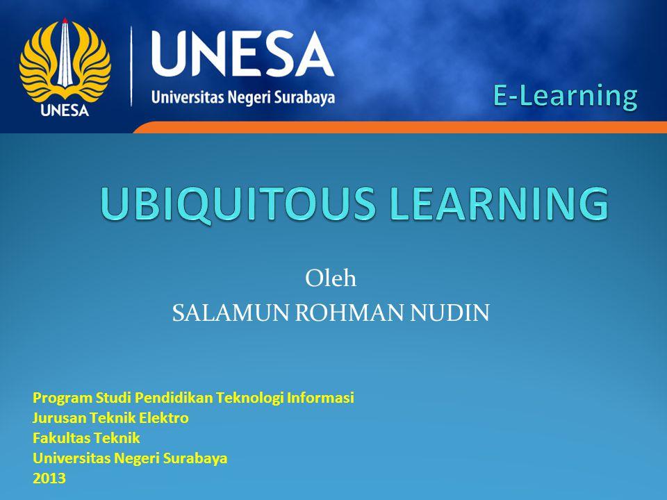 PENGERTIAN UBIQUITOUS LEARNING ELECTRONICS LEARNING MOBILE LEARNING