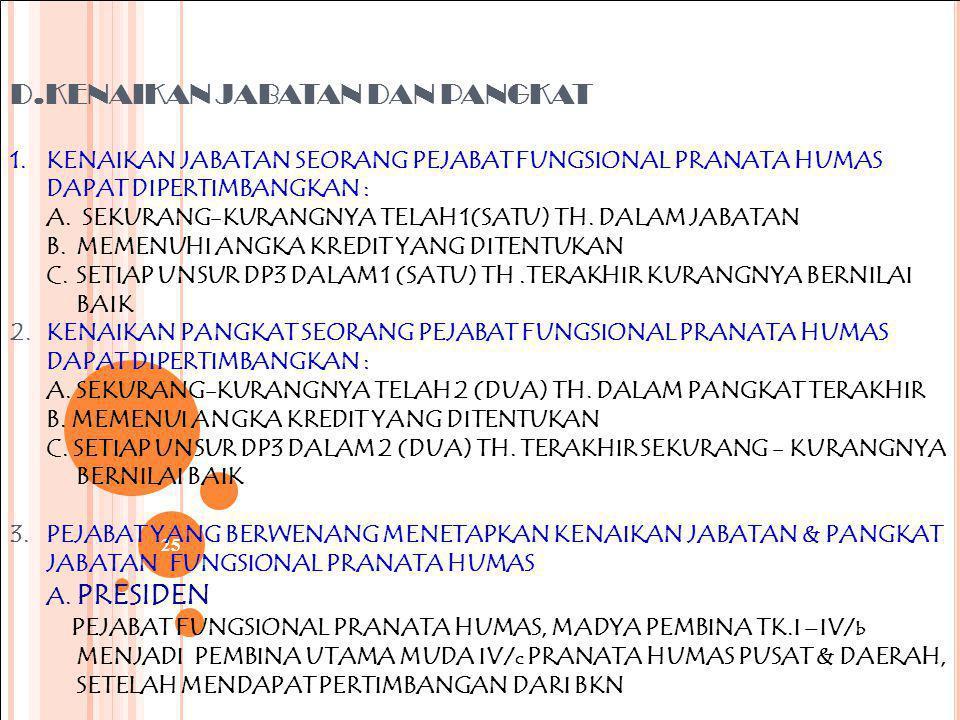 24 3. PENGANGKATAN KE DALAM JABATAN FUNGSIONAL PRANATA HUMAS, MELALUI PERPINDAHAN JABATAN : A. PENGANGKATAN KE DALAM JABATAN FUNGSIONAL PRANATA HUMAS