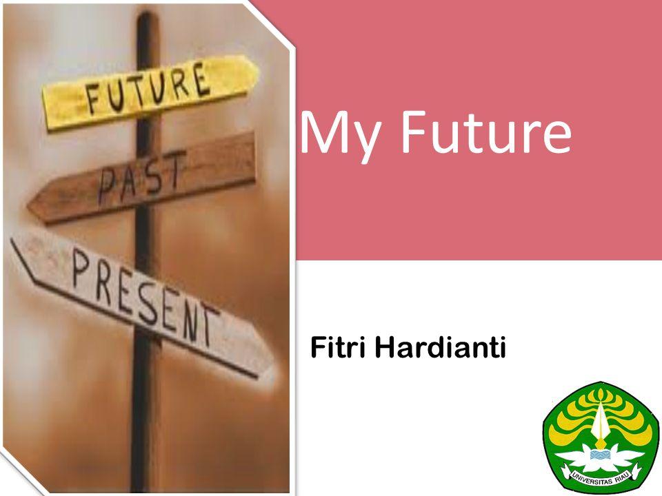 My Future Fitri Hardianti