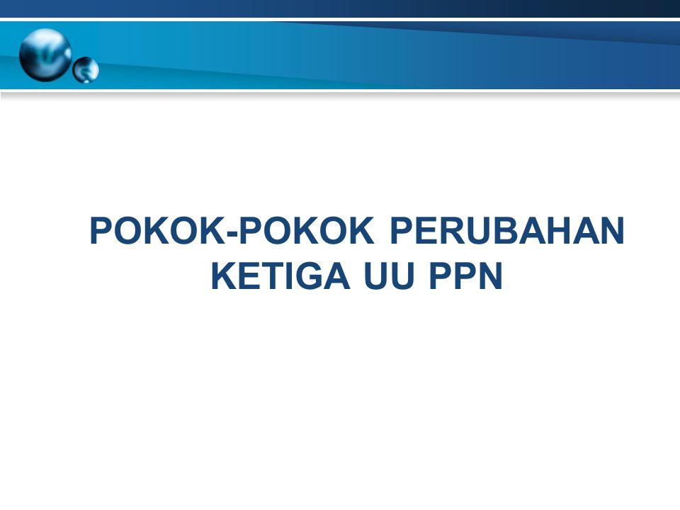 UU 18/2000Persediaan BKP dan aktiva yang masih tersisa pada saat pembubaran, termasuk dalam pengertian penyerahan BKP, namun terbatas pada aktiva yang PPN pada saat perolehannya telah dibayar dan dapat dikreditkan.