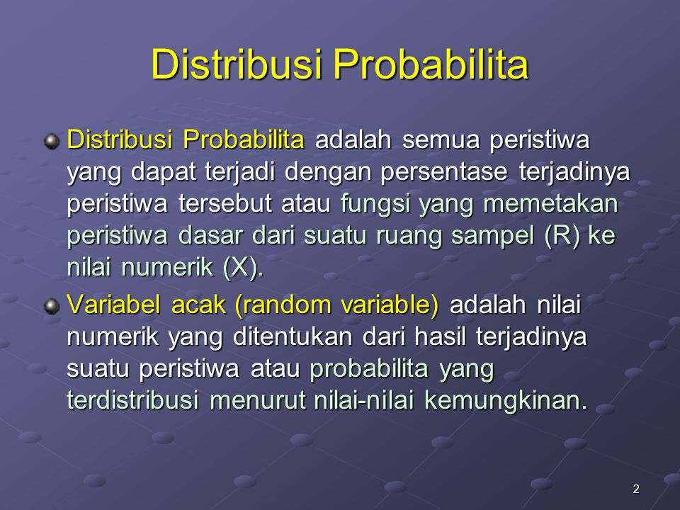 23 Distribusi poisson Mempunyai karaketeristik yang sama dengan distribusi binomial, namun mempunyai : total seluruh kejadian (percobaan) yang sangat besar (50 atau lebih), serta probabilita hasil kejadian yang sangat kecil (0,1 = 10 persen atau lebih kecil)