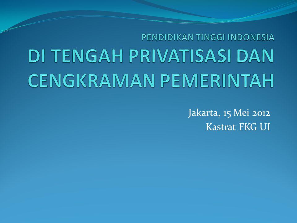 Jakarta, 15 Mei 2012 Kastrat FKG UI