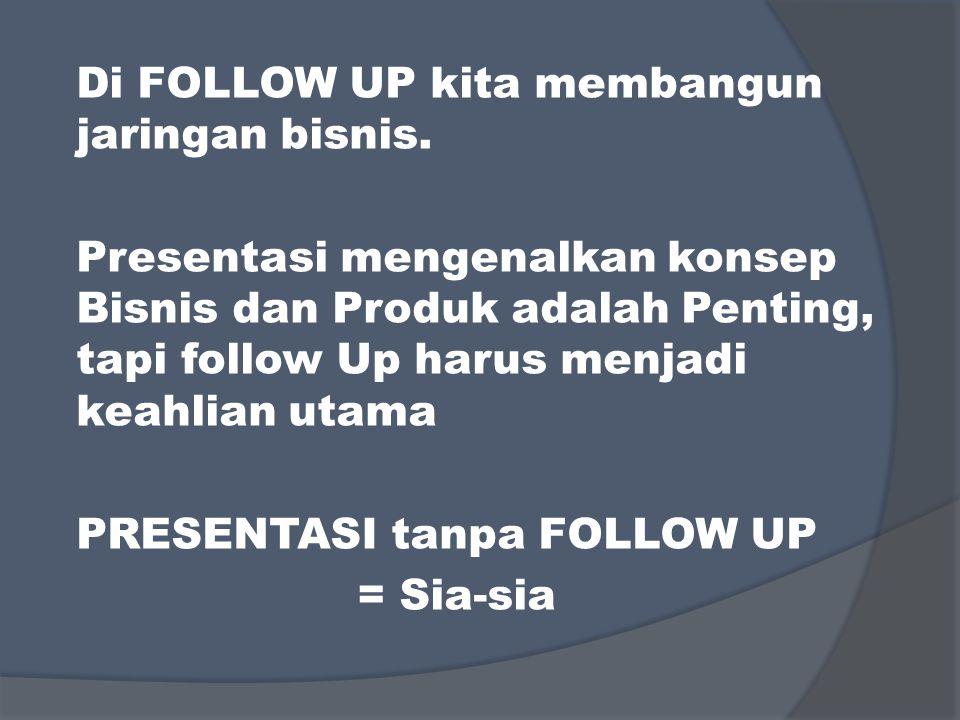Follow Up sekarang bukan untuk mengatakan K-Link bisnisnya bagus tapi Follow Up mengajak mereka masuk ke SYSTEM
