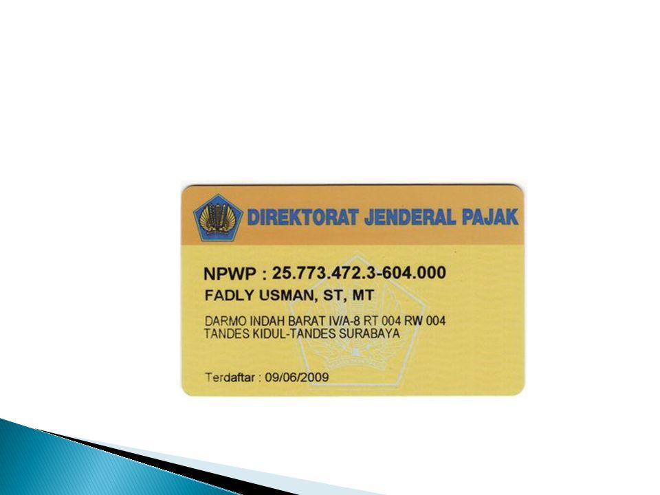 FORMAT NPWP (& NPPKP) 07. 234. 567. 8 - 051. 000 Kode Cabang Kode KPP Kode Wajib Pajak