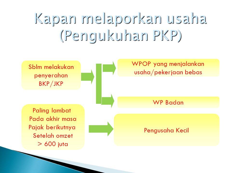 Siapa yang wajib dikukuhkan sebagai PKP .