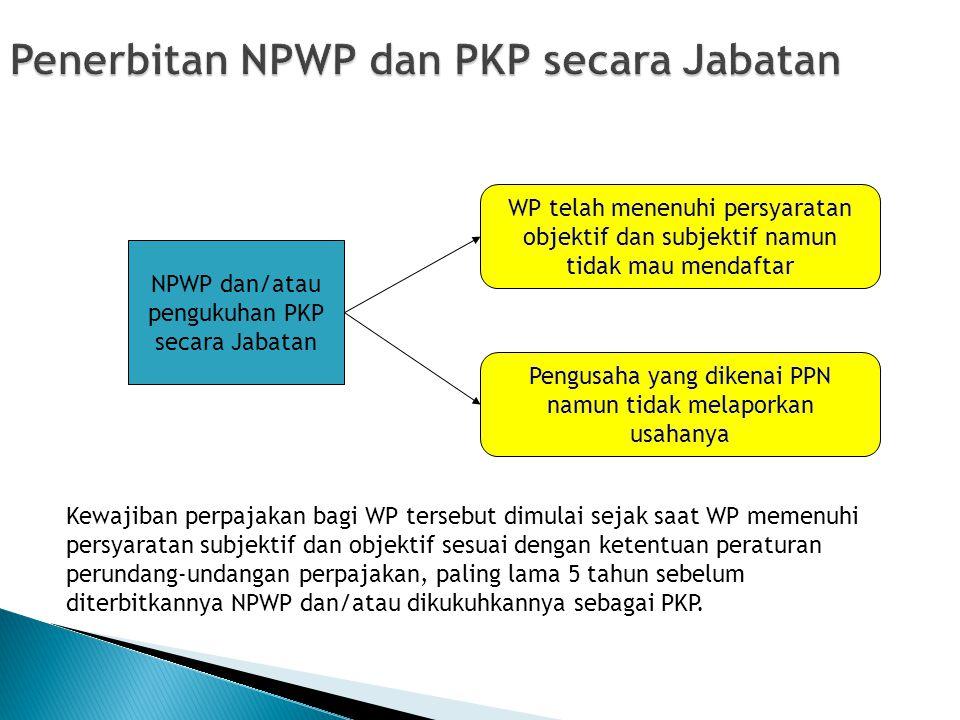 Dimana mendaftar NPWP/Pengukuhan PKP.