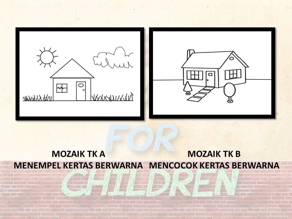 Rumah idamanku Memberikan gambaran singkat mengenai rumah yang ideal dengan mengajak murid TK untuk membuat langsung maket rumah yang mereka inginkan.