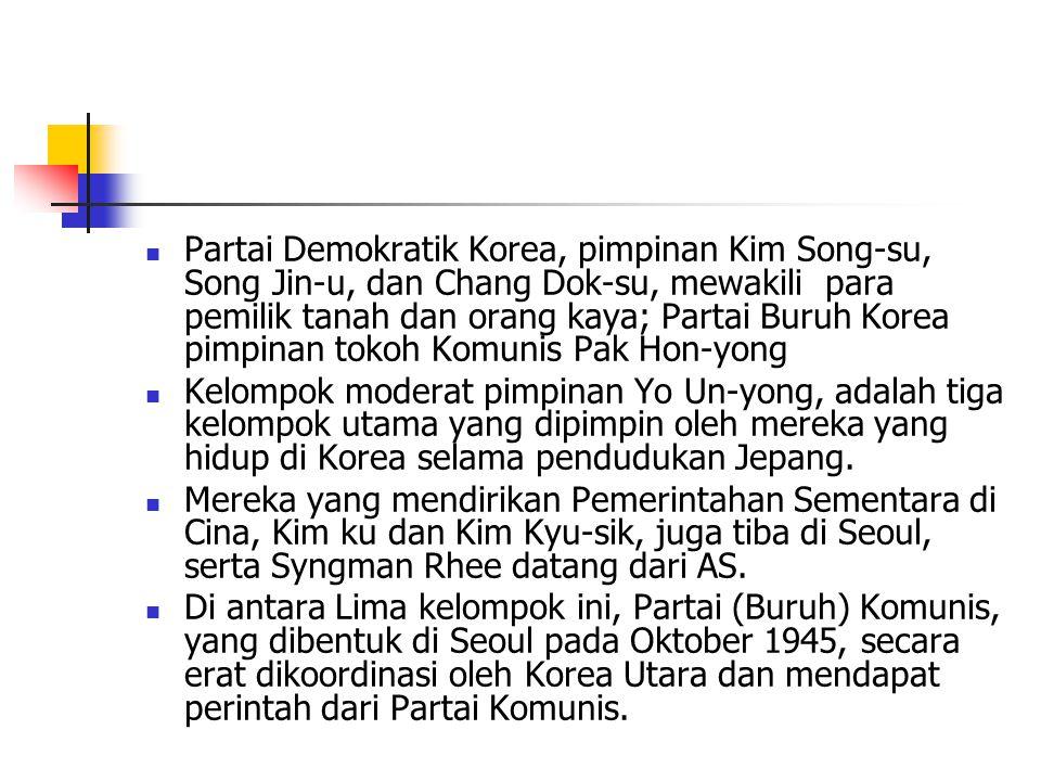 Partai Demokratik Korea, pimpinan Kim Song-su, Song Jin-u, dan Chang Dok-su, mewakili para pemilik tanah dan orang kaya; Partai Buruh Korea pimpinan tokoh Komunis Pak Hon-yong Kelompok moderat pimpinan Yo Un-yong, adalah tiga kelompok utama yang dipimpin oleh mereka yang hidup di Korea selama pendudukan Jepang.