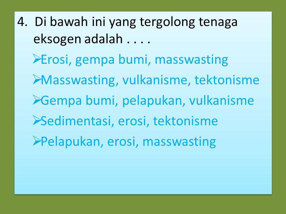 14.Jenis-jenis erupsi berdasarkan sifat letusannya adalah ….