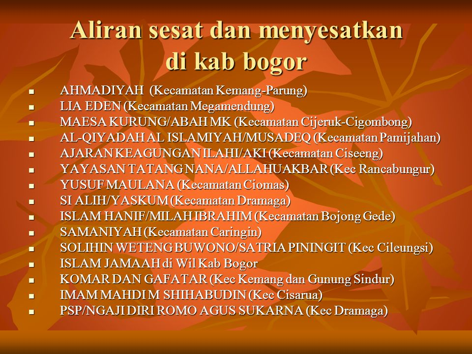 FATWA-FATWA / DASAR HUKUM YG MELARANG AHMADIYAH 1.