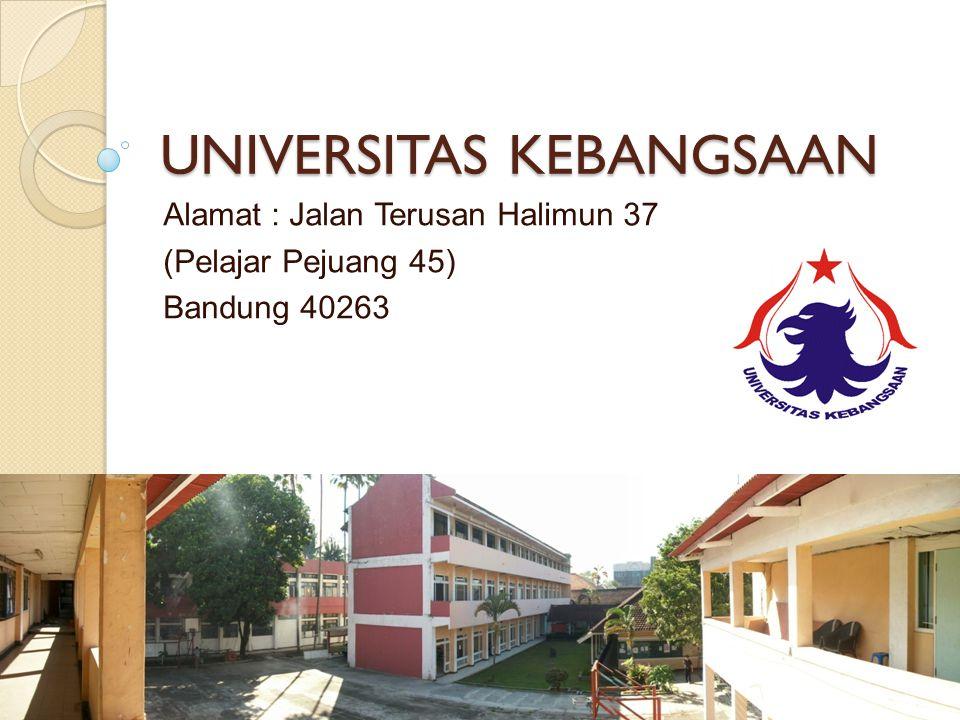 UNIVERSITAS KEBANGSAAN Alamat : Jalan Terusan Halimun 37 (Pelajar Pejuang 45) Bandung 40263
