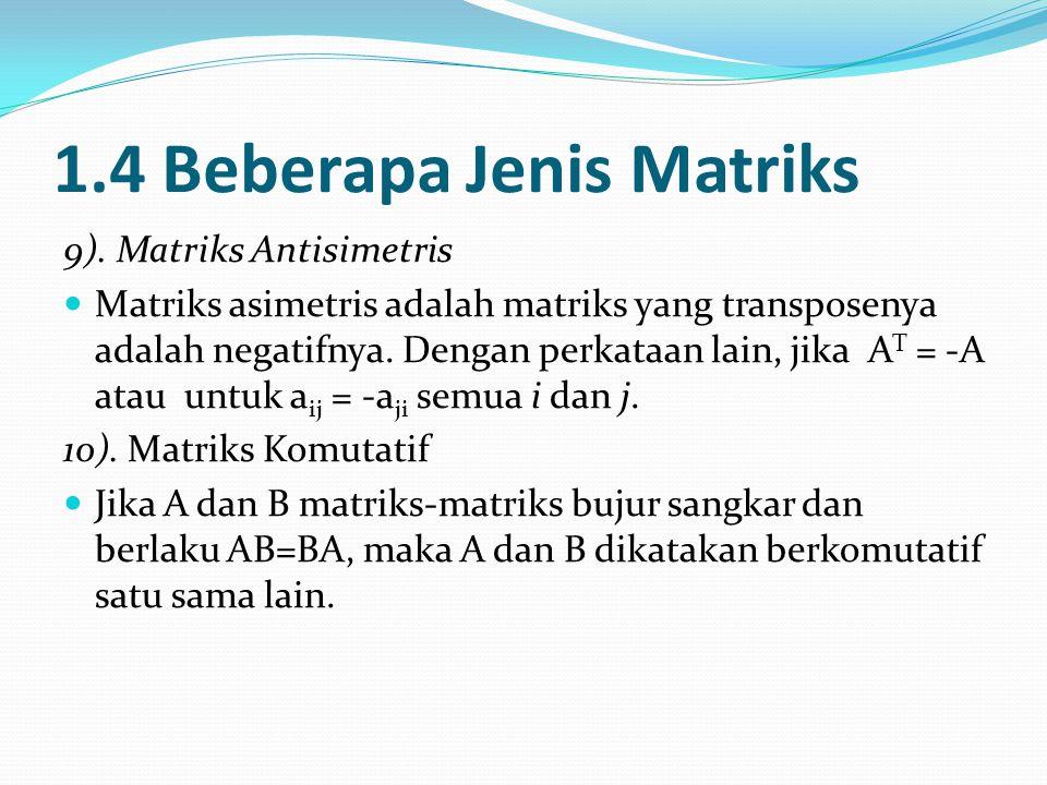 1.4 Beberapa Jenis Matriks 9).