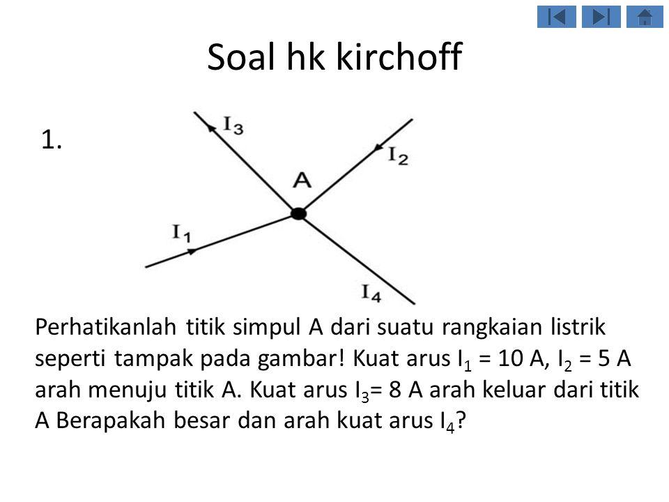 Soal hk kirchoff 2.
