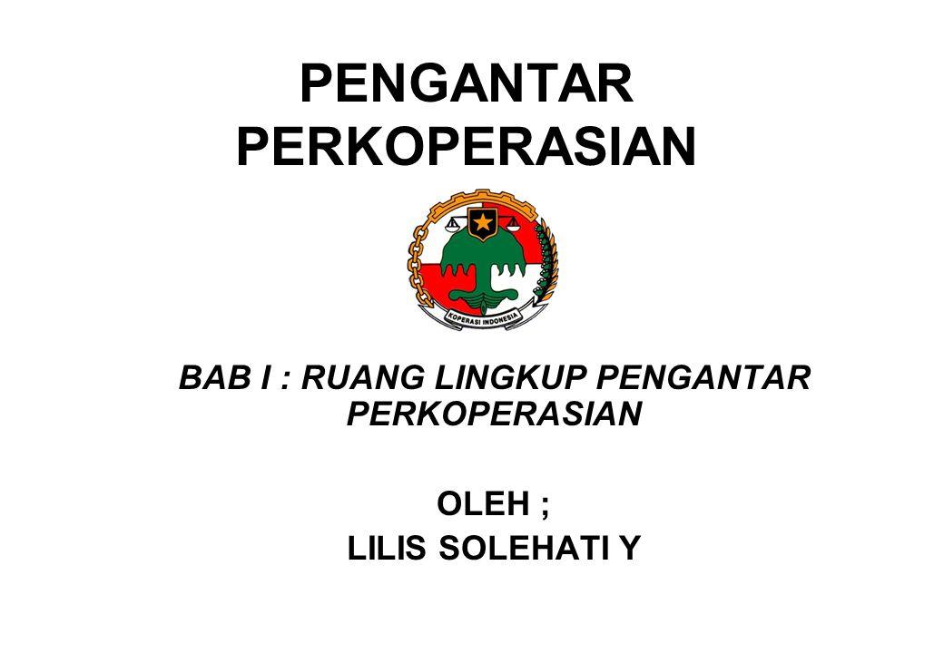 1.KOPERASI SEBAGAI EKONOMI RAKYAT  Ekonomi rakyat merupakan kelompok pelaku ekonomi terbesar dalam perekonomian Indonesia dan terbukti menjadi katup pengaman perekonomian nasional dalam masa krisis ekonomi, serta menjadi dinamisator pertumbuhan ekonomi pasca krisis ekonomi.