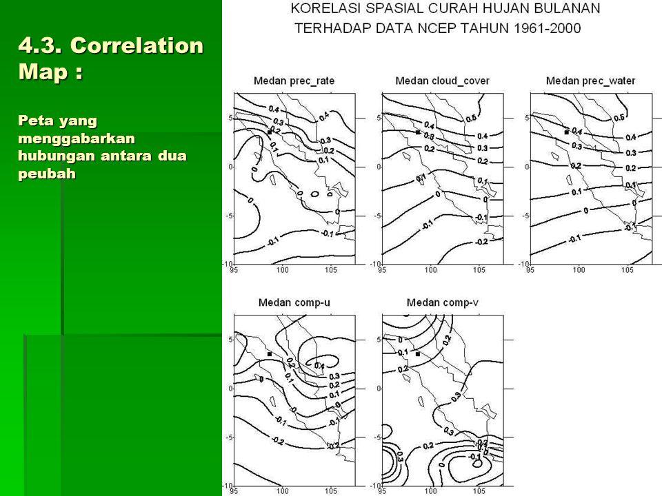 4.3. Correlation Map : Peta yang menggabarkan hubungan antara dua peubah