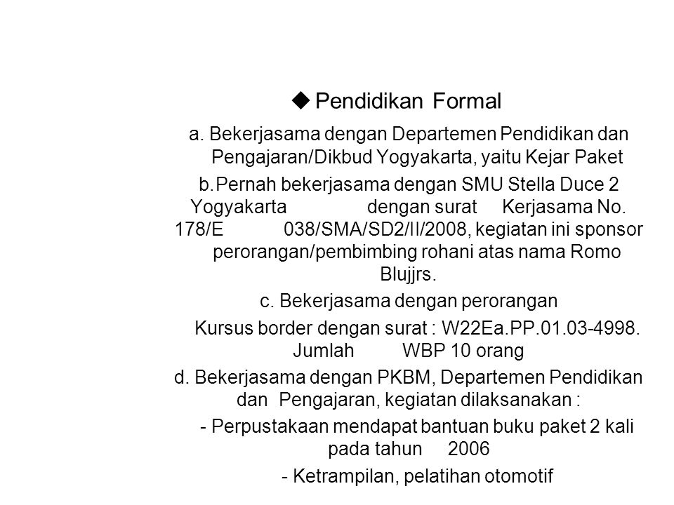  Pendidikan Formal a.