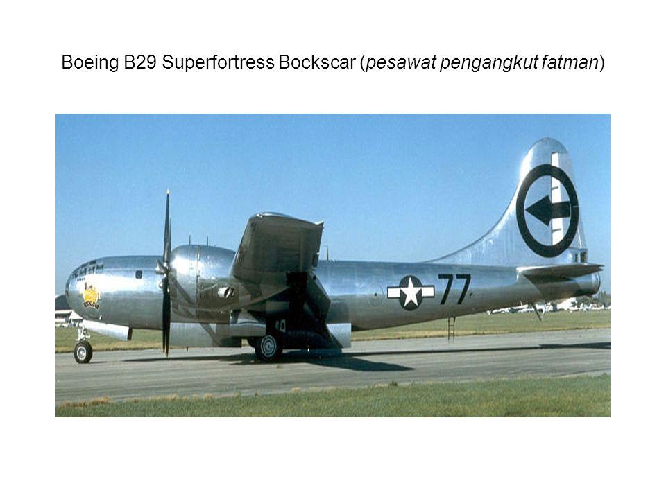 Boeing B29 Superfortress Bockscar (pesawat pengangkut fatman)